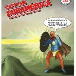 Capitán Suramérica: La respuesta de Unasur al Capitán América